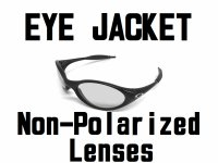 EYE JACKET Non-Polarized Lenses