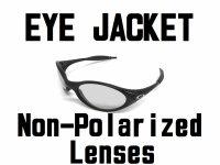 EYE JACKET Non-Polarized Lenses