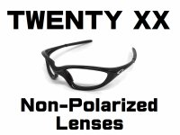 TWENTY XX  Non-Polarized Lenses