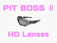 PIT BOSS 2  HD Lenses