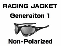 RACING JACKET  Generation.1 Non-Polarized Lenses